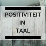 Positiviteit in taal