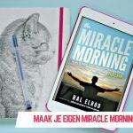 Maak je eigen Miracle Morning