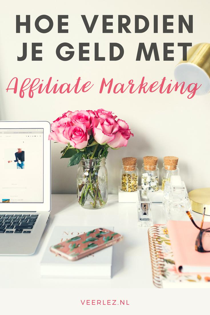 Hoe kan je geld verdienen met Affiliate Marketing