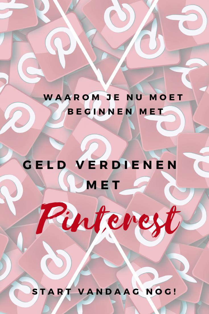 Waarom je vandaag nog moet beginnen met geld verdienen via Pinterest